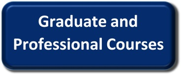 Graduate and Professional Courses